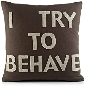 alexandra ferguson I Try to Behave 16 by 16-Inch Decorative Pillow, Chocolate Brown Hemp-Canvas/Oatmeal Felt