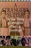A Strangers Supper: An Oral History of Centenarian Women in Montenegro