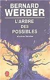 echange, troc Bernard Werber - L'Arbre des possibles et autres histoires