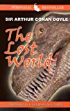 The Lost World: Being an Account of the Recent Amazing Adventures of Professor E. Challenger, Lord John Roxton, Professor Summerlee, a (Thorndike Paperback Bestsellers)