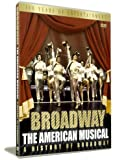 Broadway: The American Musical (2004) [DVD]
