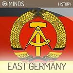 East Germany: History |  iMinds