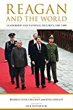 img - for Reagan and the World: Leadership and National Security, 1981-1989 (Studies In Conflict Diplomacy Peace) book / textbook / text book