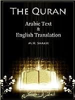 The Quran - Arabic Text & Parallel English Translation (Shakir) (English Edition)