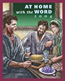 img - for At Home with the Word 2004: Sunday Scriptures and Scripture Insights book / textbook / text book