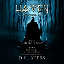 Haven Series Collection: Books 1 and 2 (       UNABRIDGED) by D. C. Akers Narrated by Lauren Harris