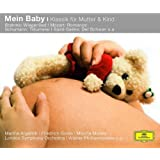 Mein Baby - Klassik für Mutter und Kind (Classical Choice)