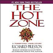 The Hot Zone: A Terrifying True Story | [Richard Preston]
