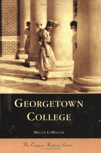 Georgetown College  (KY) (Campus History Series)