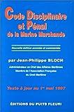 echange, troc J.P. Bloch - Code disciplinaire et pénal de la Marine marchande, 1ère édition