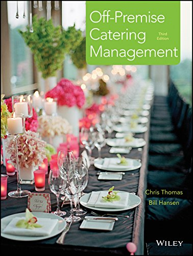 on premise catering Chapter 1 introduction to off-premise catering management off-premise catering is serving food at a location away from the caterer's food pro-duction facility.