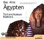Das alte �gypten - Tutanchamun und Ra...