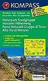 Naturpark Texelgruppe - Meraner Höhenweg / Parco Naturale Gruppo di Tessa - Alta Via di Merano: Wanderkarte mit Kurzführer, Radrouten und alpinen ... 1:25000 (KOMPASS-Wanderkarten, Band 43)