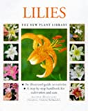 img - for Lilies (New Plant Library) book / textbook / text book
