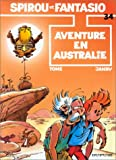 Spirou et Fantasio, tome 34 : Aventure en Australie