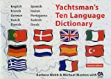 Yachtsman's Ten Language Dictionary (Multilingual Edition) (1574091883) by Manton, Michael