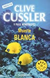 Muerta Blanca (The Numa Files)