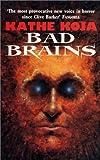 Bad Brains (1857981294) by Kathe Koja