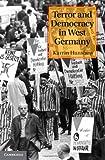 "Karrin Hanshew, ""Terror and Democracy in West Germany"" (Cambridge UP, 2012)"