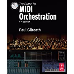 The Guide to MIDI Orchestration 4e from Focal Press