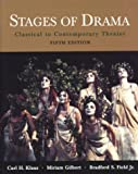 Stages of Drama: Classical to Contemporary Theater (031239733X) by Gilbert, Miriam