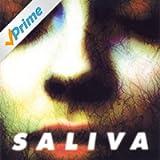 Saliva [Explicit]
