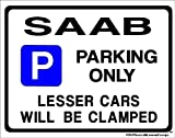 SAAB Car Parking Sign - Gift for 9000 900 9-3 9-5 turbo s se Models - Extra Large Size 205 x 270mm by Custom Made (Made in UK) (All fixing included)