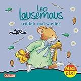 Maxi-Pixi Nr. 107: Leo Lausemaus trödelt mal wieder