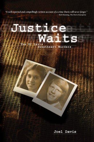 Justice Waits: The Uc Davis Sweetheart Murders
