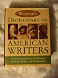 Webster's Dictionary of American Writers (0760755442) by Editors of Merriam-Webster
