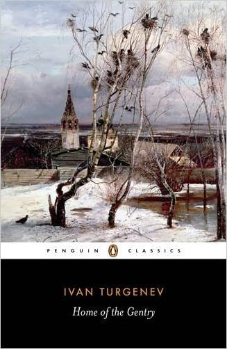 Home of the Gentry (Penguin Classics)
