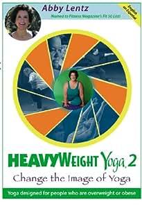 HeavyWeight Yoga 2: Change the Image of Yoga
