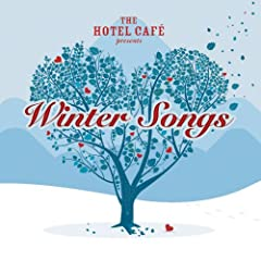 The Hotel Cafe Presents…Winter Songs (2008)