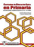 img - for Curr culum de Educaci n F sica en Primaria (Spanish Edition) book / textbook / text book