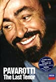 Pavarotti - The Last Tenor
