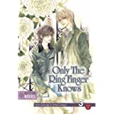 "Nippon Novel, Band 3: Only The Ring Finger Knowsvon ""Satoru Kannagi"""