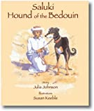 Saluki: Hound of the Bedouin