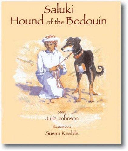 Saluki, Hound of the Bedouin