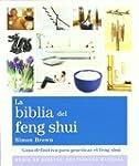 La biblia del feng shui: Gu�a definit...