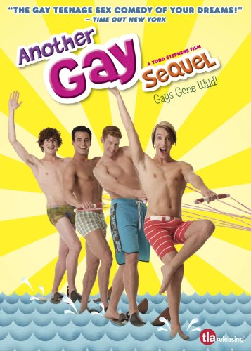 Cover art for  Another Gay Sequel- Uncut Theatrical Version