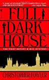 img - for By Christopher Fowler Full Dark House (Bryant & May Mysteries) [Mass Market Paperback] book / textbook / text book