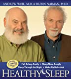 Healthy Sleep: Fall Asleep Easily, Sleep More Deeply, Sleep Through the Night, Wake up Refreshed