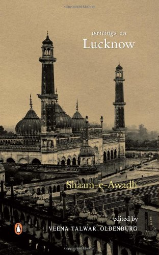 Shaam-E-Awadh: Writings on Lucknow
