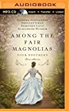 img - for Among the Fair Magnolias: Four Southern Love Stories book / textbook / text book