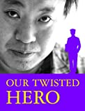 img - for Our Twisted Hero book / textbook / text book