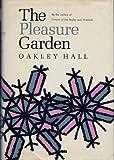 The Pleasure Garden (0670560111) by Oakley Hall