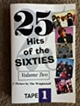 25 Hits of the Sixties, Volume Two, T...