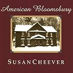 American Bloomsbury | Susan Cheever