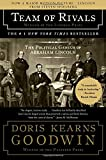 img - for Team of Rivals: The Political Genius of Abraham Lincoln book / textbook / text book