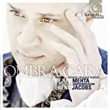 Ombra Cara: Opera Arias